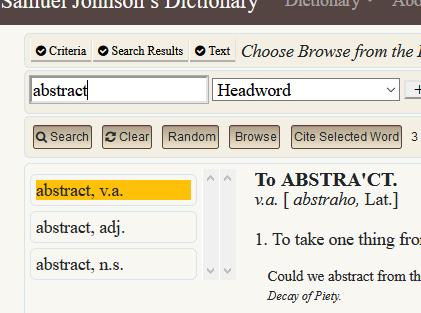 screenshot of search for abstract, showing word labels and part of the transcription for abstract, v.a. in the 1755 edition; https://johnsonsdictionaryonline.org/views/search.php?term=abstract